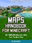 Maps Handbook for Minecraft: 35+ AMAZ...