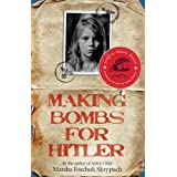 Making Bombs for Hitlerby Marsha Forchuk Skrypuch
