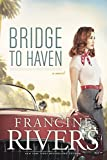 Bridge to Haven (English Edition)