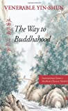 img - for The Way to Buddhahood: Instructions from a Modern Chinese Master book / textbook / text book