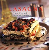 Lasagna: The Art of Layered Cooking