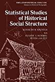 Statistical Studies of Historical Social Structure (Population and Social Structure) (0127291504) by Kenneth W. Wachter