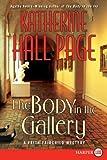 The Body In The Gallery Lp: A Faith Fairchild Mystery