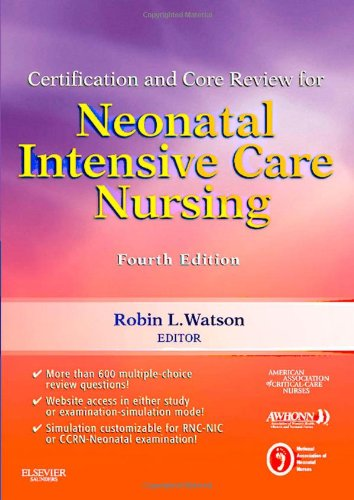 Certification and Core Review for Neonatal Intensive Care Nursing