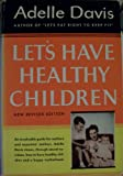 Lets Have Healthy Children