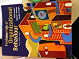 img - for Fundamentals of Organizational Behaviour - Fourth Canadian Edition book / textbook / text book