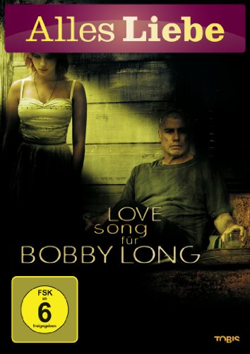 Lovesong für Bobby Long (Alles Liebe)