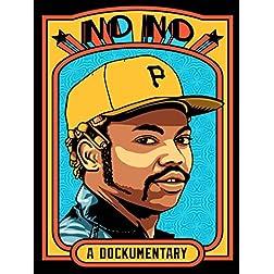 No No: A Dockumentary