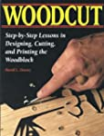 Woodcut: Step by Step Lessons in Desi...
