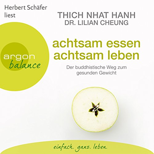 Buchseite und Rezensionen zu 'Achtsam essen, achtsam leben: Der buddhistische Weg zum gesunden Gewicht' von Thich Nhat Hanh