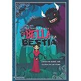 La Bella y La Bestia: La Novela Grafica (Graphic Spin en Español) (Spanish Edition)