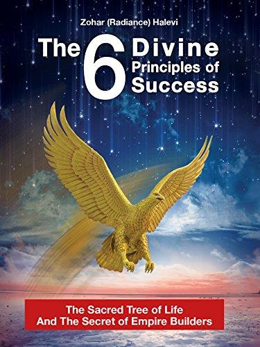 The 6 Divine Principles Of Success by Zohar Halevi ebook deal