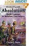 Absolution: Charlie Company, 3rd Batt...