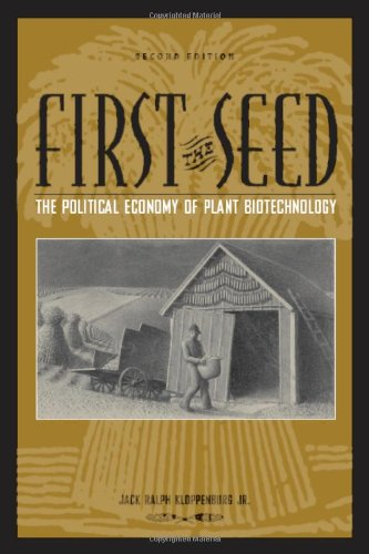 First the Seed: The Political Economy of Plant...