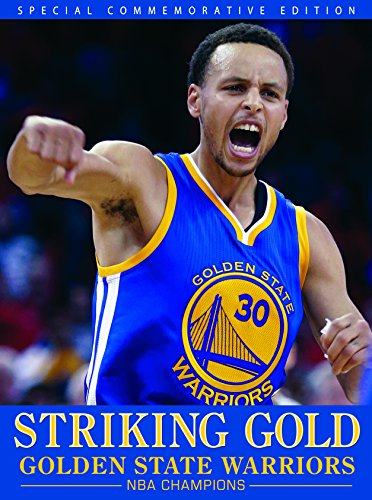 Striking Gold - Golden State Warriors NBA Champions