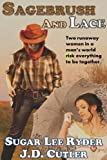 img - for Sagebrush & Lace (Western Lesbian Romance) book / textbook / text book
