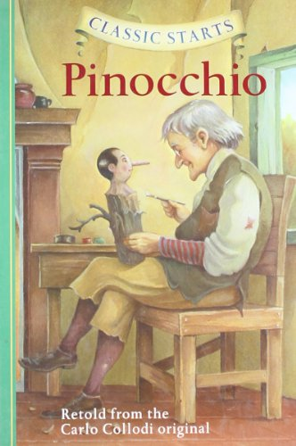 Pinocchio: Retold from the Carlo Collodi Original (Classic Starts)
