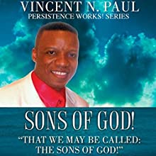 Sons of God! (       UNABRIDGED) by Vincent N. Paul Narrated by Jonathan Mumm
