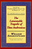 Image of The Lamentable Tragedie of Titus Andronicus: Applause First Folio Editions (Applause Shakespeare Library Folio Texts)
