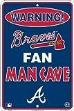 Atlanta Braves Fan Man Cave Metal Sign