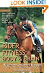 Rider Fitness: Body and Brain: 180 An...