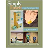 Fuseworks Simply Fused Project Book