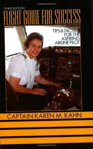 Flight Guide for Success: Tips and Tactics for the Aspiring Airline Pilot