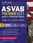 Kaplan ASVAB Premier 2015 with 6 Prac...