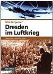 ZEITGESCHICHTE - Dresden im Luftkrieg...