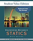 Engineering Mechanics: Statics, Student Value Edition (047049977X) by Meriam, J. L.