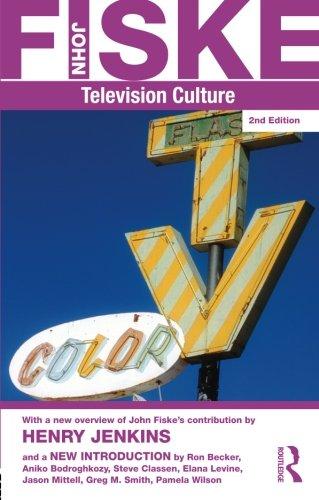 Television Culture (Routledge Classics (Paperback))