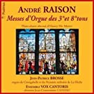 Messes d'�Orgue des 3� et 8� Tons