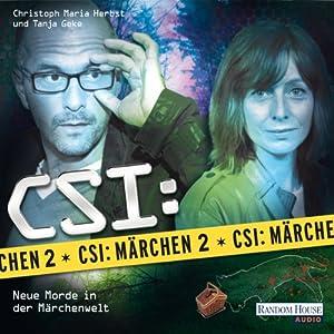 CSI: Märchen 2 Hörbuch