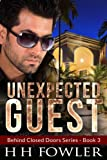 Unexpected Guest (Behind Closed Doors - Book 3)