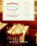 bookshop cuisine  The Bistros, Brasseries, and Wine Bars of Paris: Everyday Recipes from the real Paris   because we all love reading blogs about life in France