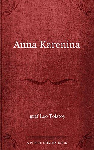 Leo, graf Tolstoy - Anna Karenina