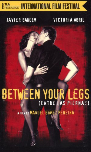 Between Your Legs [VHS]