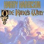 One King's Way | Harry Harrison,John Holm