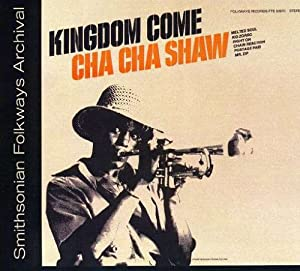 Cha Cha Shaw Kingdom Come