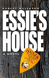 Essie's House by Robert Meyerson ebook deal