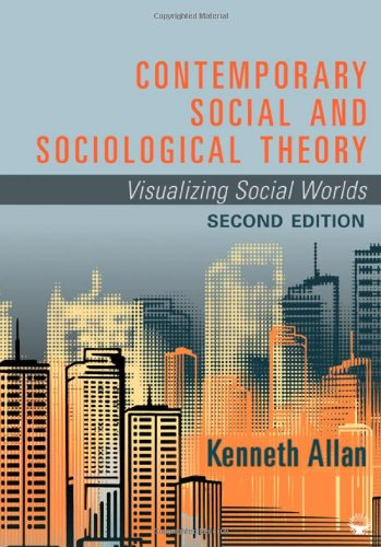 Contemporary Social and Sociological Theory: Visualizing...