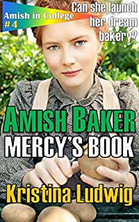(FREE on 12/10) Amish Baker: Mercy's Book by Kristina Ludwig - http://eBooksHabit.com