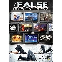 False Reality, A