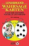 Lenormand Wahrsagekarten. 36 farbige Karten: Nach der Methode von Mlle Lenormand