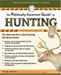 The Politically Incorrect Guide to Hu...