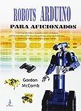 Robots Arduino para aficionados