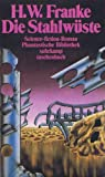 img - for Die Stahlwuste: Science-fiction-Roman (Phantastische Bibliothek) (German Edition) book / textbook / text book