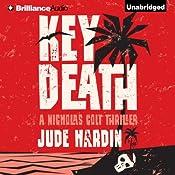 Key Death: A Nicholas Colt Thriller | Jude Hardin