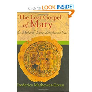 Download e-book The Lost Gospel of Mary: The Mother of Jesus in Three Ancient Texts