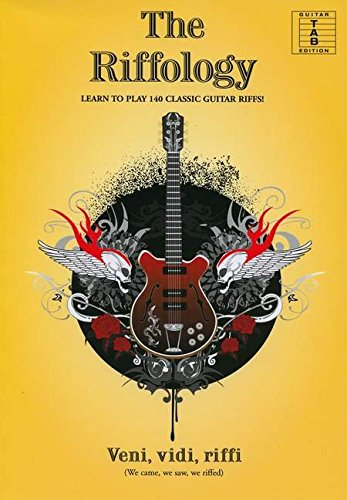 Guitar tab edition The riffology: learn to play 140 classic guitar riffs